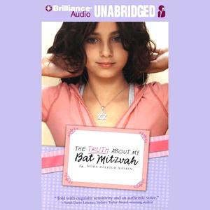 The-truth-about-my-bat-mitzvah-unabridged-audiobook