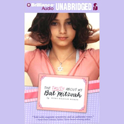 The Truth About My Bat Mitzvah (Unabridged) audiobook download