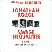 Savage Inequalities: Children in America's Schools (Unabridged) audiobook download