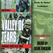 Valley of Tears: Assault Into the Plei Trap Valley: Vietnam Special Forces, Book 3 (Unabridged) audiobook download