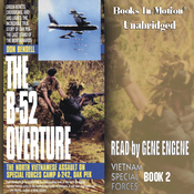 The B-52 Overture: Vietnam Special Forces, Book 2 (Unabridged) audiobook download
