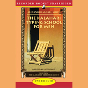 The Kalahari Typing School for Men: More from the No. 1 Ladies' Detective Agency (Unabridged) audiobook download