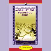 Morality For Beautiful Girls: More from the No. 1 Ladies' Detective Agency (Unabridged) audiobook download