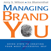 Managing Brand You: 7 Steps to Creating Your Most Successful Self (Unabridged) audiobook download