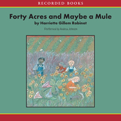 Forty Acres and Maybe a Mule (Unabridged) audiobook download