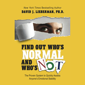 Find Out Who's Normal and Who's Not: The Proven System to Quickly Assess Anyone's Emotional Stability (Unabridged) audiobook download