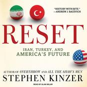 Reset: Iran, Turkey, and America's Future (Unabridged) audiobook download