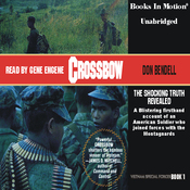 Crossbow: Vietnam Special Forces, Book 1 (Unabridged) audiobook download
