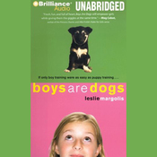 Boys Are Dogs (Unabridged) audiobook download