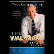 The Wal-Mart Way: The Inside Story of the Success of the World's Largest Company audiobook download