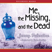 Me, the Missing, and the Dead (Unabridged) audiobook download