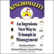 Kingdomality: An Ingenious New Way to Triumph in Management (Unabridged) audiobook download