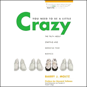 You Need to Be a Little Crazy (Unabridged) audiobook download