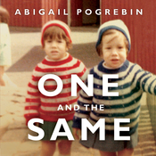 One and the Same: My Life as an Identical Twin and What I've Learned About Everyone's Struggle to Be Singular (Unabridged) audiobook download