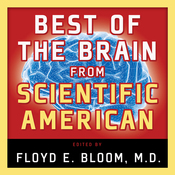 Best of the Brain from Scientific American: Mind, Matter, and Tomorrow's Brain audiobook download