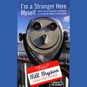 I'm a Stranger Here Myself audiobook download