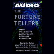The Fortune Tellers: Inside Wall Street's Game of Money, Media, and Manipulation audiobook download