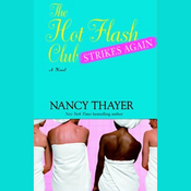 The Hot Flash Club Strikes Again audiobook download