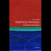 Particle Physics: A Very Short Introduction (Unabridged) audiobook download
