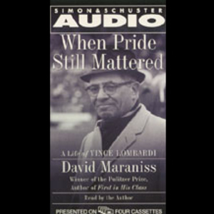 When-pride-still-mattered-a-life-of-vince-lombardi-audiobook