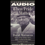 When Pride Still Mattered: A Life of Vince Lombardi audiobook download