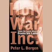 Holy War, Inc.: Inside the Secret World of Osama bin Laden audiobook download