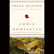 Idyll Banter: Weekly Excursions to a Very Small Town (Unabridged Selections) (Unabridged) audiobook download
