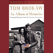 An Album of Memories: Personal Histories from the Greatest Generation audiobook download