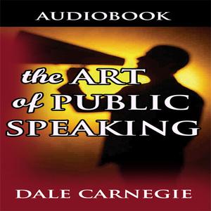 Art-of-public-speaking-unabridged-audiobook