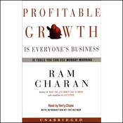 Profitable Growth is Everyone's Business: 10 Tools You Can Use Monday Morning (Unabridged) audiobook download