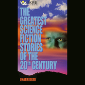The Greatest Science Fiction Stories of the 20th Century (Unabridged) audiobook download