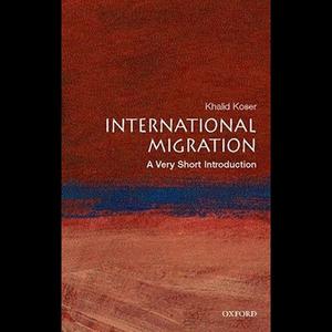 International-migration-a-very-short-introduction-unabridged-audiobook