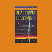 Dealers of Lightning: Xerox PARC and the Dawn of the Computer Age audiobook download