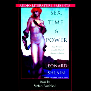 Sex-time-and-power-how-womens-sexuality-shaped-human-evolution-audiobook
