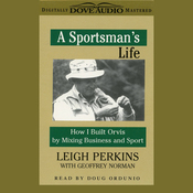 The Sportsman's Life: How I Built Orvis by Mixing Business and Sport audiobook download