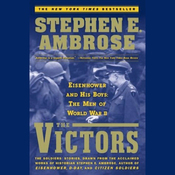 The Victors: Eisenhower and His Boys: The Men of World War II audiobook download
