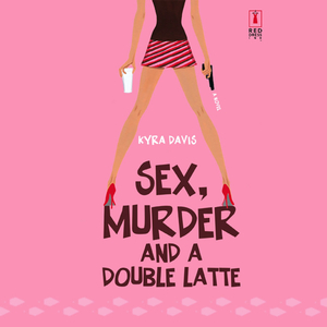 Sex-murder-and-a-double-latte-unabridged-audiobook