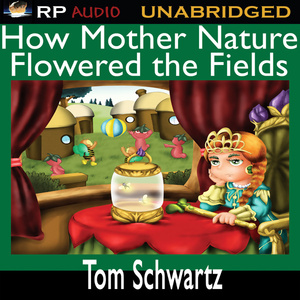 How-mother-nature-flowered-the-fields-unabridged-audiobook
