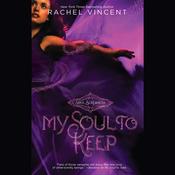 My Soul to Keep: Soul Screamers, Book 3 (Unabridged) audiobook download
