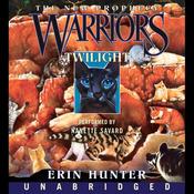 Warriors: The New Prophecy 5, Twilight (Unabridged) audiobook download