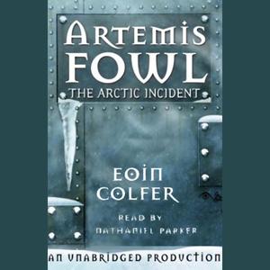 The-arctic-incident-artemis-fowl-book-2-unabridged-audiobook