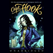 Capt. Hook: The Adventures of a Notorious Youth (Unabridged) audiobook download
