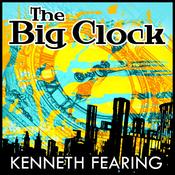 The Big Clock (Unabridged) audiobook download