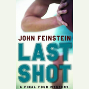 Last Shot: A Final Four Mystery (Unabridged) audiobook download