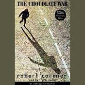 The Chocolate War (Unabridged) audiobook download