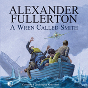 A Wren Called Smith (Unabridged) audiobook download