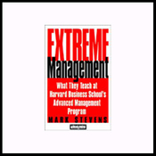 Extreme Management: What They Teach at Harvard Business School's Advanced Management Program audiobook download