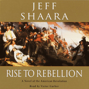 Rise to Rebellion: A Novel of the American Revolution audiobook download