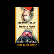 Mozart's Brain and the Fighter Pilot: Unleashing Your Brain's Potential (Unabridged) audiobook download