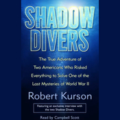 Shadow Divers: Adventure of Two Americans Who Risked Everything to Solve One of the Last Mysteries of WWII audiobook download